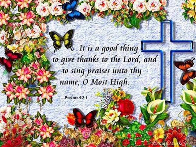 PSALM 92 1 - IT IS A GOOD THING TO GIVE THANKS TO THE LORD
